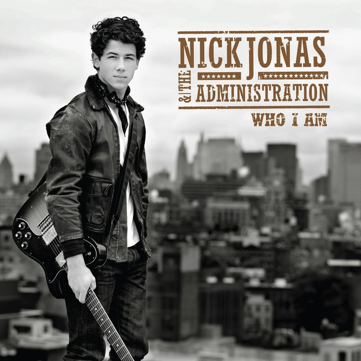 Nick Jonas & The Administration's 'Who I am'