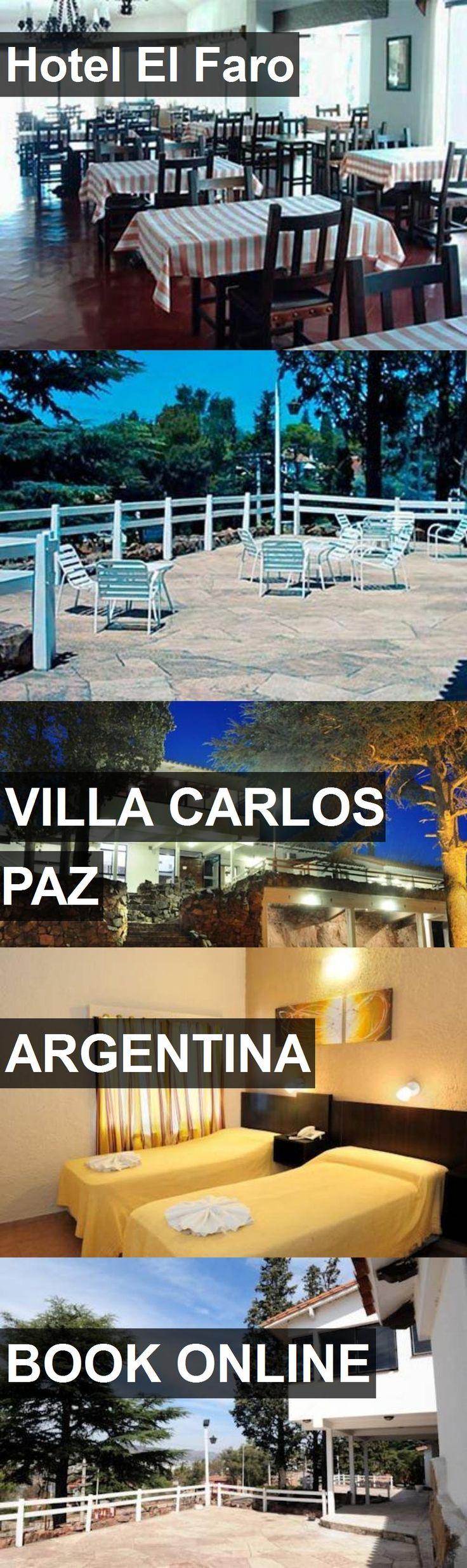 Hotel El Faro in Villa Carlos Paz, Argentina. For more information, photos, reviews and best prices please follow the link. #Argentina #VillaCarlosPaz #travel #vacation #hotel