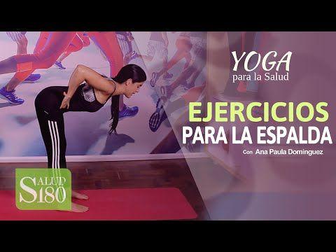 Ejercicios de YOGA para la ESPALDA   Yoga para la Salud   Salud180 ¿Quieres darle un descanso a tu columna vertebral y, al mismo tiempo, llenarte de energía?...