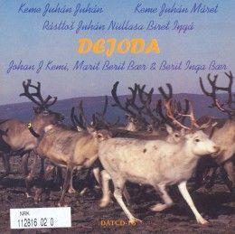 Dejoda - Classical Sámi Yoik « Berit Inga Bær + Johan J. Kemi + Marit Berit Bær « Rockipedia