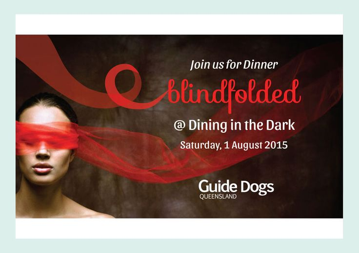 Guide Dogs Queensland - Dining in the Dark
