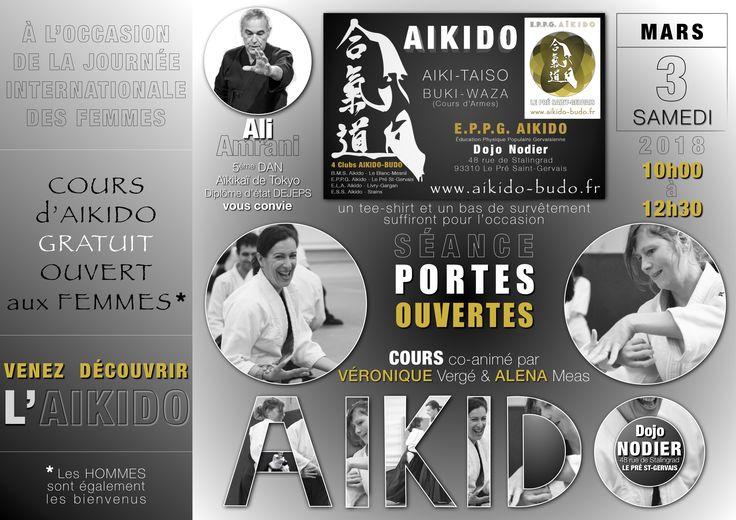 Le samedi 3 Mars 2018 aura lieu au Dojo Nodier du Pré Saint-Gervais, une séance « PORTES OUVERTES » à la rencontre de l'Aïkido, organisée par la section AIKIDO de l'E.P.P.G. de 10h00 à 12h30. Suite à l'initiative de la commission nationale féminine de la FFAB, qui propose des journées portes ouvertes dans les clubs plus particulièrement ouvertes aux femmes à l'occasion de la journée internationale de la Femme. #aikido  #IWD2018 #JournéeDesFemmes #JDF #8mars