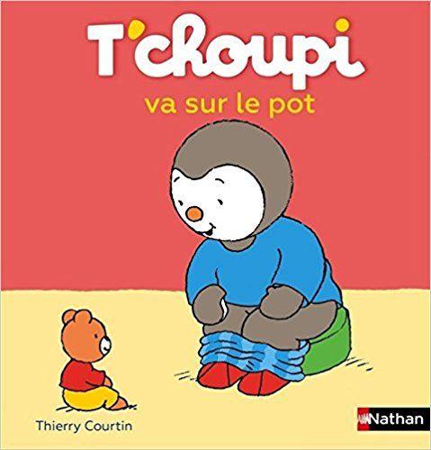 Amazon.fr - T'choupi va sur le pot - Thierry Courtin - Livres