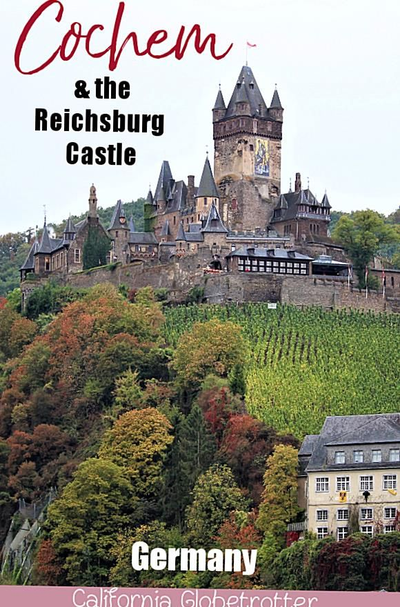 When You Think Of Germany You Undoubtedly Imagine Castles Like Schloss Neuschwanstein Or Halftimbered Towns Like Rothenbu In 2020 Cochem Germany Castles Culture Travel