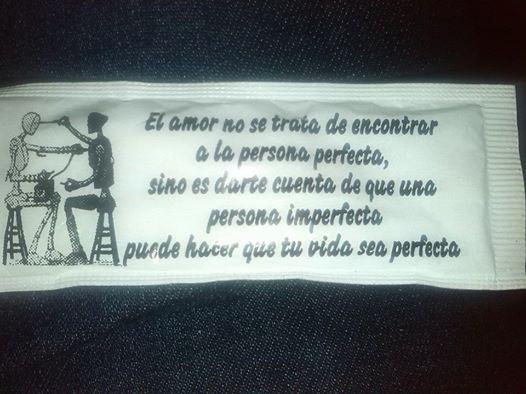 El amor es encontrar a una persona imperfecta que hace que tu vida sea perfecta