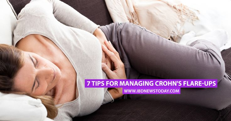 7 Tips for Managing Crohn's Flare-Ups