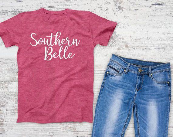 Southern Belle Unisex Tee Crewneck Tee Shirt Funny TShirts