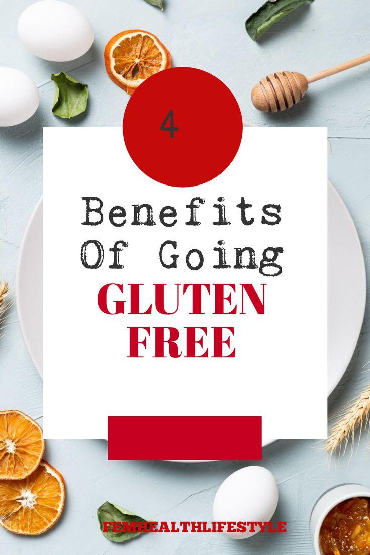 4 benefits of going gluten free in 2020 going gluten
