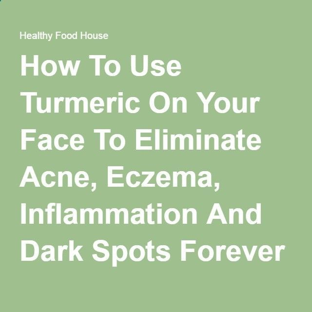Eliminate Your Acne Tips-Remedies Acne Eliminate Your Acne - How To Use Turmeric On Your Face To Eliminate Acne, Eczema, Inflammation And Dark Spots Forever - Healthy Food House Free Presentation Reveals 1 Unusual Tip to Eliminate Your Acne Forever and Gain Beautiful Clear Skin In 30-60 Days - Guaranteed! Free Presentation Reveals 1 Unusual Tip to Eliminate Your Acne Forever and Gain Beautiful Clear Skin In 30-60 Days - Guaranteed!