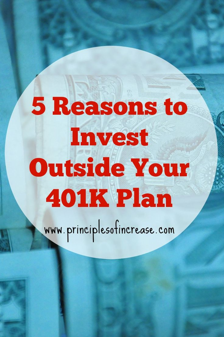 Don't Just Depend on Your Employer Sponsored Investing- 5 Reasons to Invest Outside Your 401K Plan