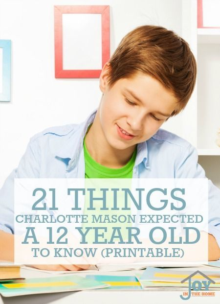 Do you want to understand what Charlotte Mason  expected a 12 year old to know? This list of 21 things will help you understand what to include in their lessons.