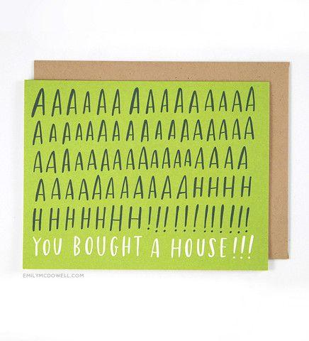 Aaaaaahhh! You Bought a House! Card