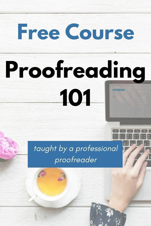 The Free 5 Day Ecourse Will Teach You About Proofreading The Industry What Clients Expect And How To Fix Som Proofreader Writing Jobs Freelance Writing Jobs