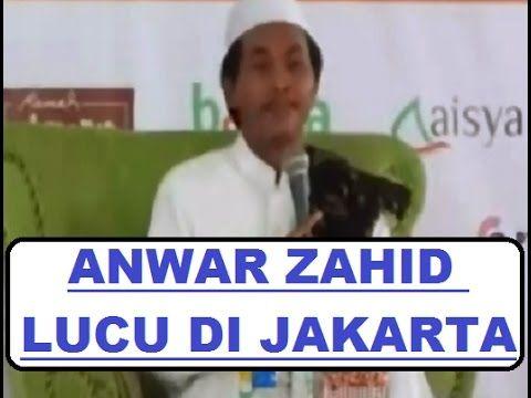 Ceramah Anwar zahid, anwar zahid terbaru 2016 KH. Anwar Zahid adalah tokoh perjuangan islam baru yang selama ini terkenal sebagai pendakwah gaul yang tenar d...