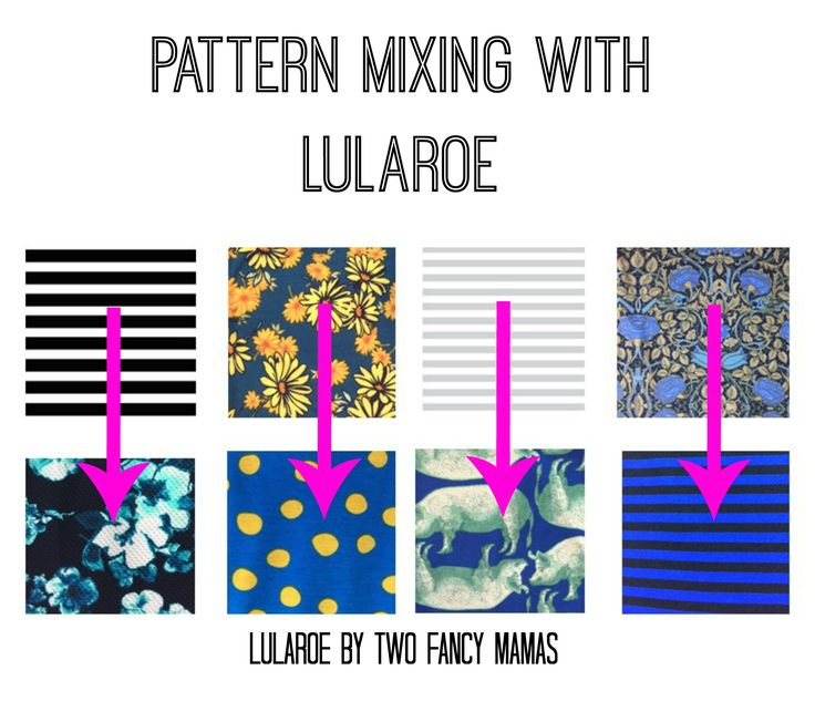 A few examples of you how you can mix your patterns with LuLaRoe!  LuLaRoe by Two Fancy Mamas