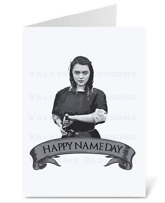 Instant Download  Arya Stark  Happy Name Day by ValkyrieBlossoms