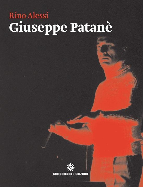 """Rino Alessi, """"Giuseppe Patanè, il Maestro dell'anima"""", 2013"""