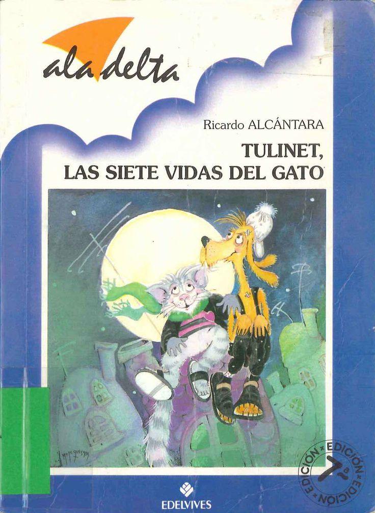Tulinet, las siete vidas del gato de Ricardo Alcántara; ilustrado por Mari Fe Quesada. Publicado por Edelvives, 1995.