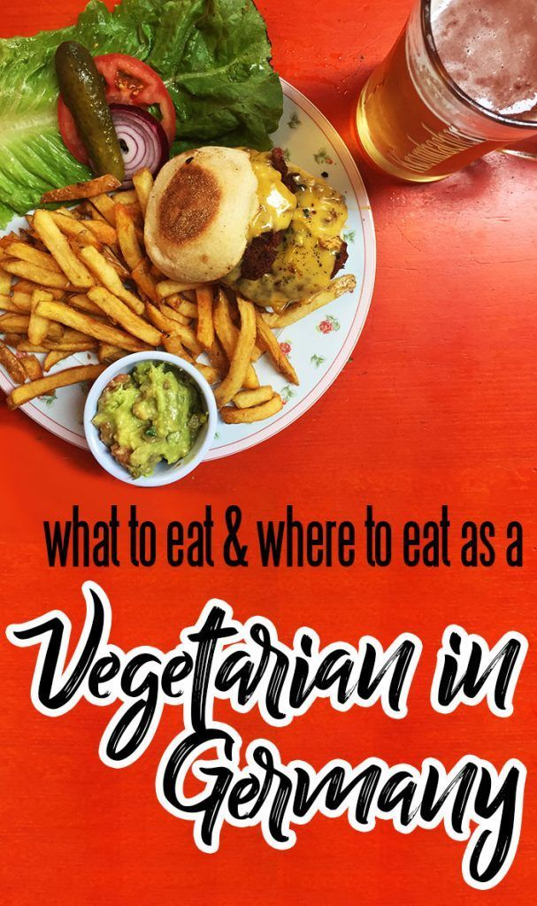 German Vegetarian Food What To Eat And Where Food Guide Vegetarian Travel Vegetarian Recipes