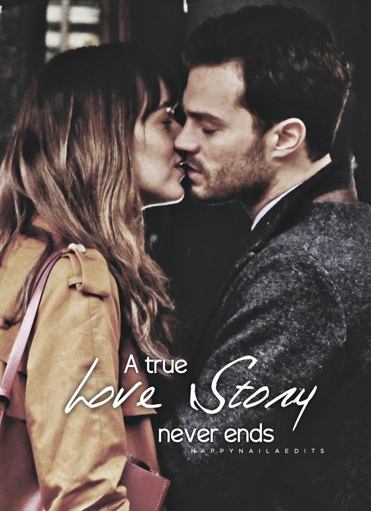 True Love never ends Jamie Dornan and Dakota Johnson Fifty Shades Darker
