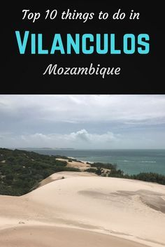 Top 10 things to do near Vilanculos Mozambique