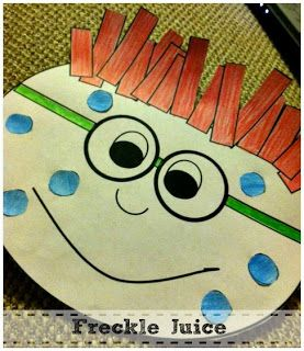 "Freckle Juice... love this book..  kids make their own kiddo with whatever color freckles...  would make a cool bulletin board with writing ... ""my secret juice recipe"""