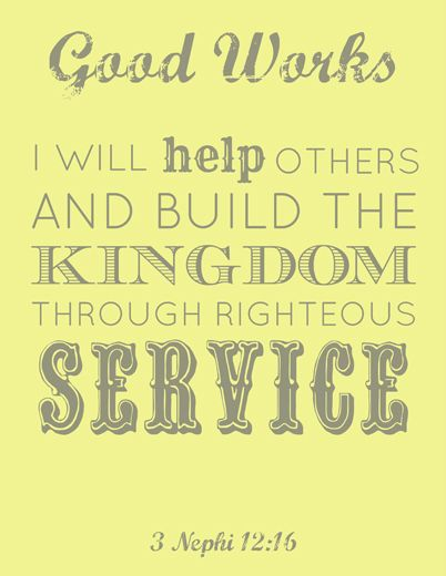 FREE #LDS Young Women Good Works printable #yw