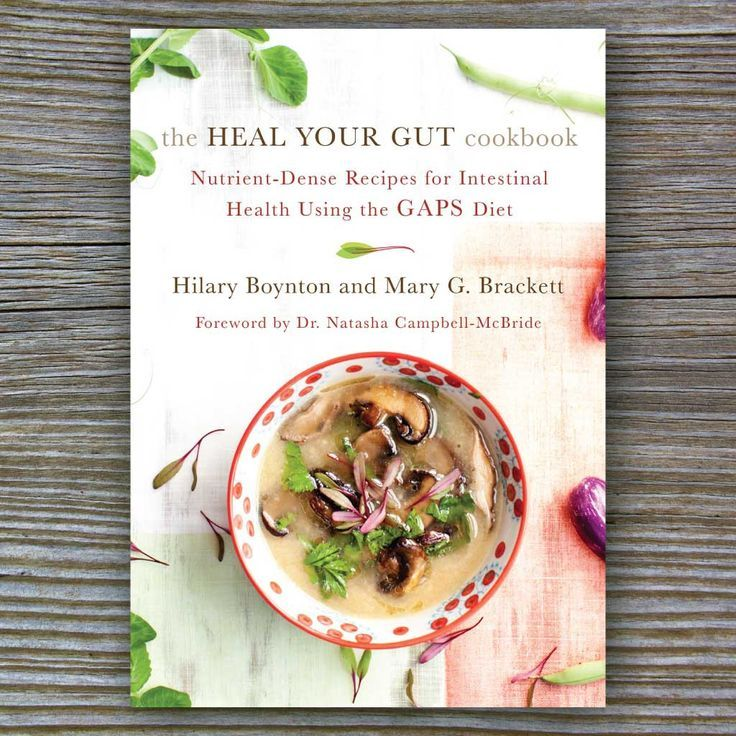 Heal Your Gut Cookbook - Book by Hilary Boynton and Mary G Brackett