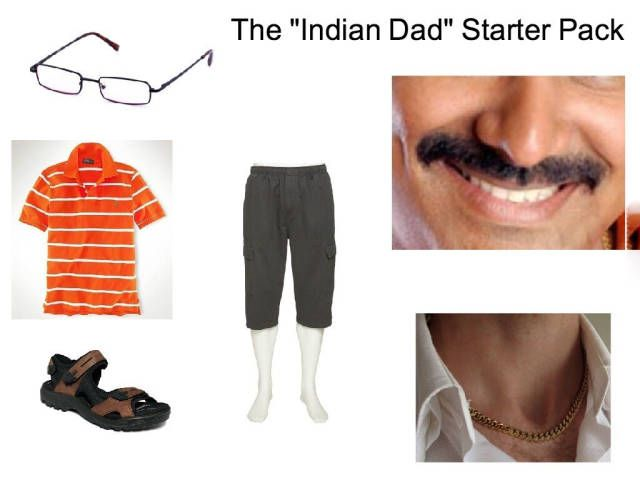 The Indian dad starter pack.