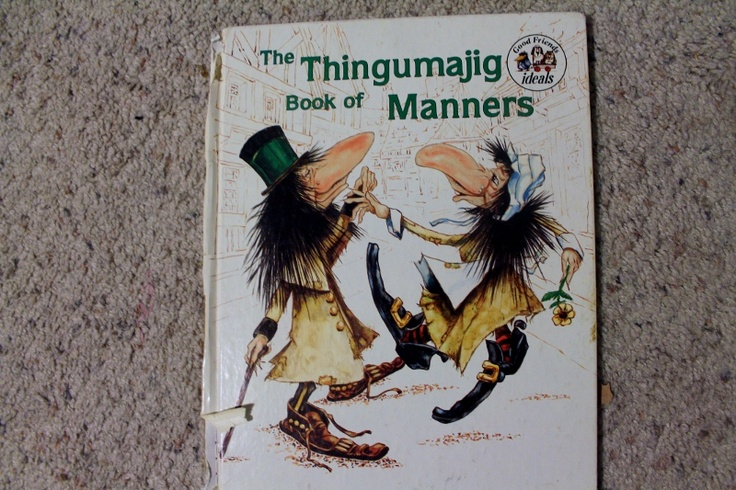 The Thingumajig Book of Manners by Irene Keller, illustrated by Dick Keller.  Ideals Publishing Corp., 1981.
