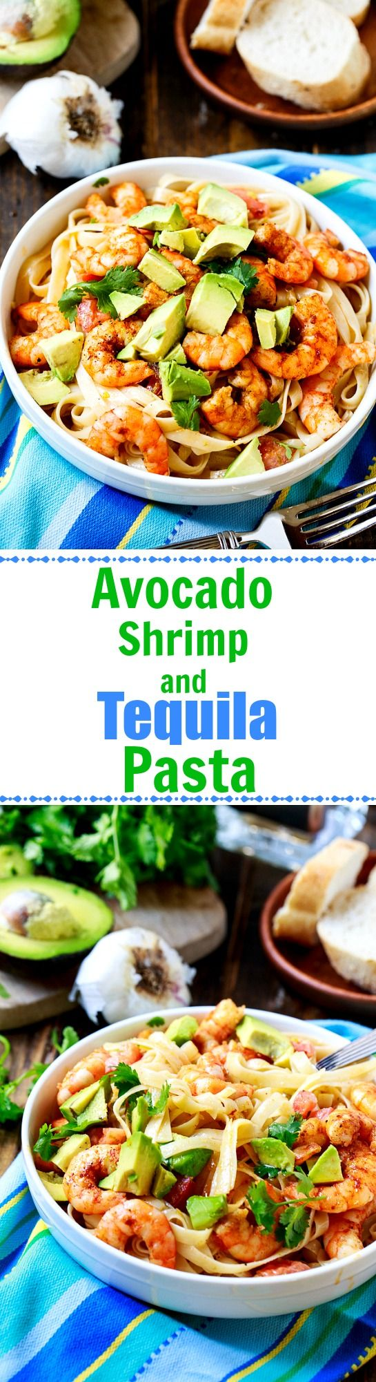 Avocado, Shrimp, and Tequila Pasta - so light and flavorful.