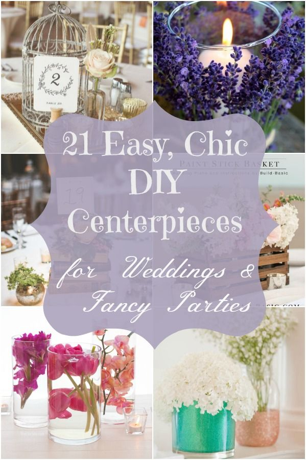21 Easy Chic Diy Centerpieces For Weddings Fancy Parties
