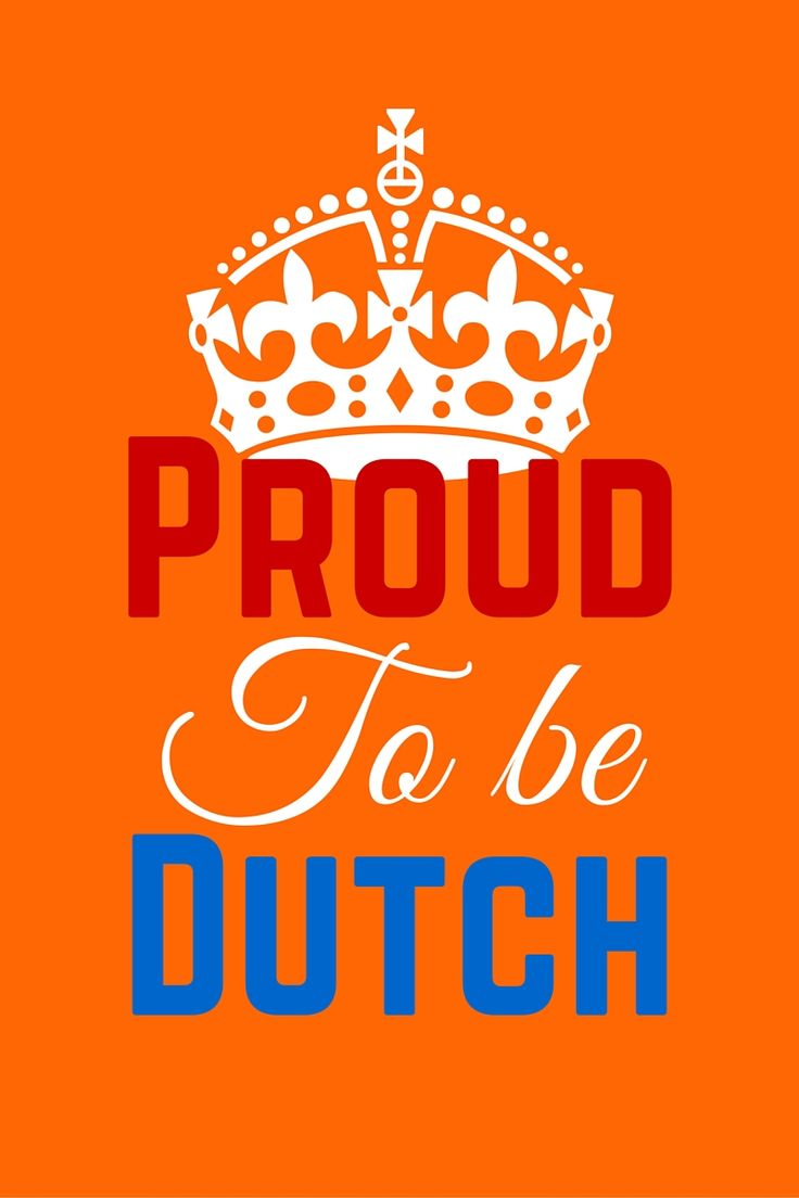 Proud to be dutch. knutselmam.nl