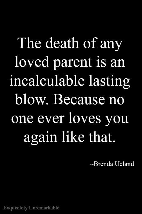 That is SO true... NOBODY loves me as much or as unconditional as my momma.  I miss that love so much.