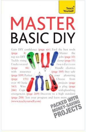 Master Basic DIY Book  - A Brilliant DIY Stocking Filler! by DIY Doctor