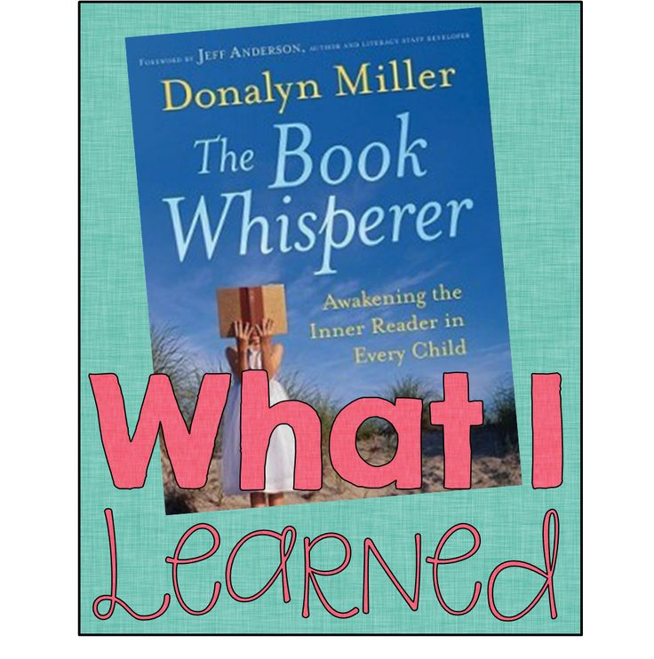 The Book Whisperer is a FABULOUS book!                              …