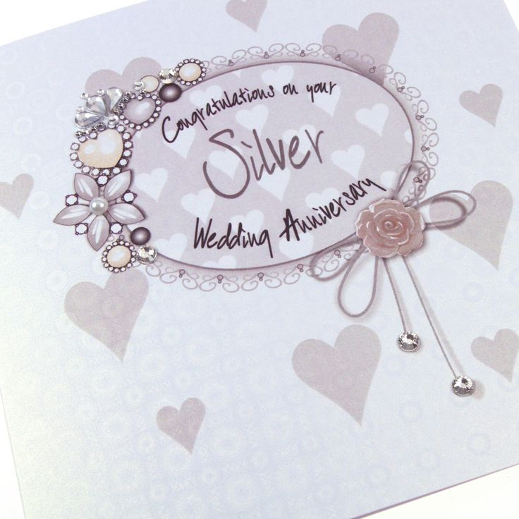 Handmade Silver Anniversary Card 25 Years Heirloom Vintage Embellishments Royal Regal Sparkling Crystals - 'Congratulations on your Silver Wedding Anniversary'