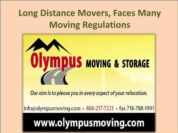 Searching for long distance moving and storage companies in the New York City? Contact Olympus Moving & Storage. Their trucks move both households and businesses across the U.S. With, reliable and timely results.