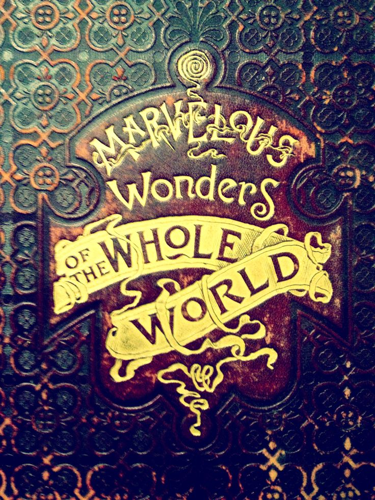 Marvelous Wonders of the Whole World