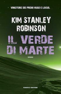 Il Colore dei Libri: Recensione: Il verde di Marte di Kim Stanley Robin...
