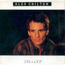 "Alex Chilton ""Stuff"" 1986"