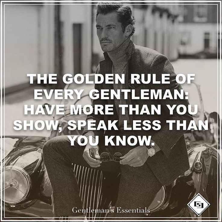 The golden rule of a gentleman