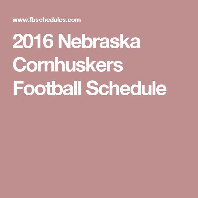 2016 Nebraska Cornhuskers Football Schedule