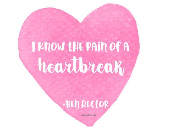 I know the pain of a heartbreak. - Ben Rector  #love #heartbreak #benrector #quotes