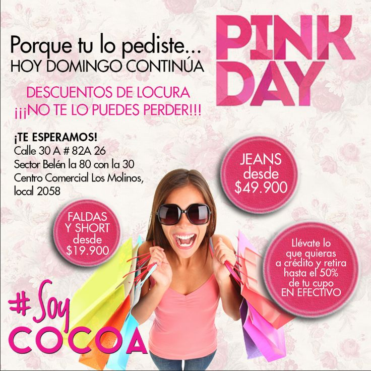 Hoy continúa en nuestra tienda Los Molinos #PinkDay#DescuentosDeLocura #Moda  #SoyCompradora #SoyCocoa