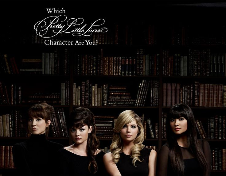 Which 'Pretty Little Liars' Character Are You? - Quiz - Zimbio