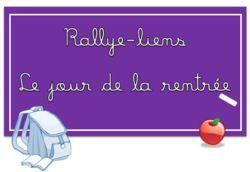 Rallye-liens : Le jour de la rentrée