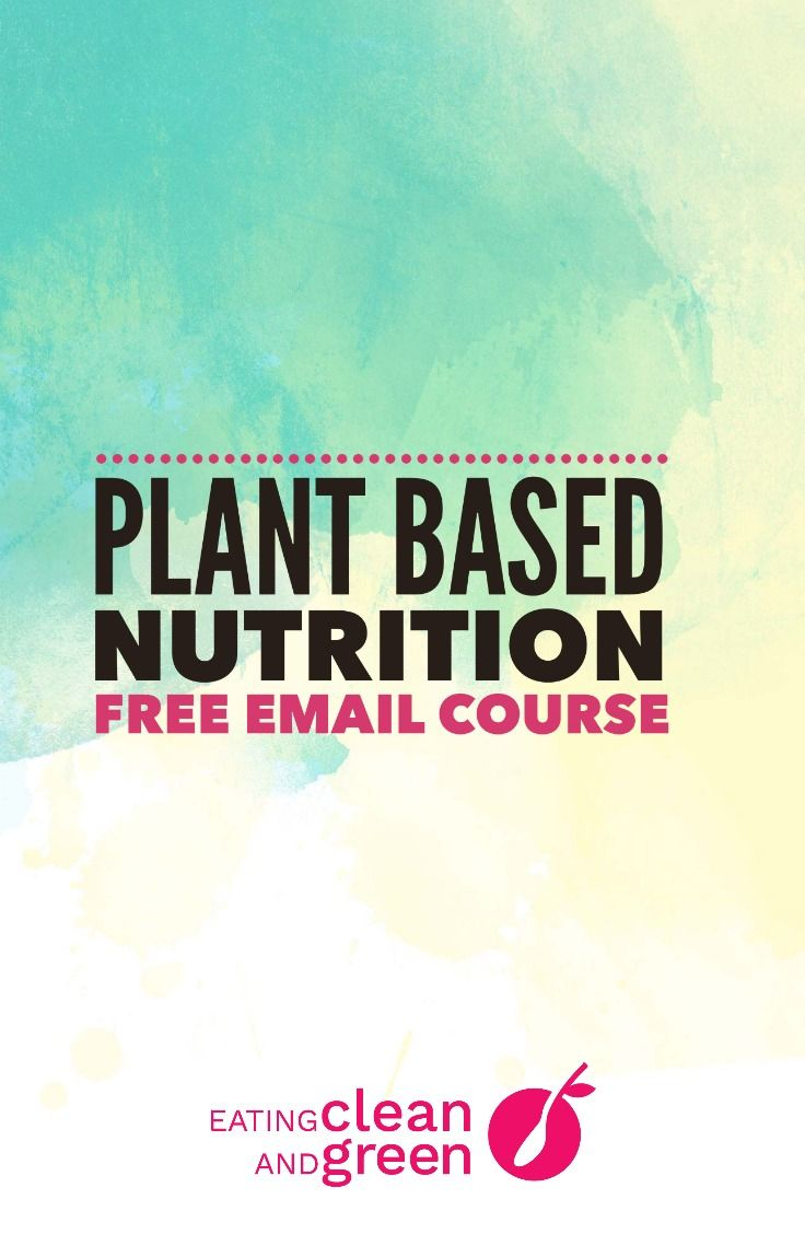 Plant based nutrition | eating plant based | vegan nutrition | plant power