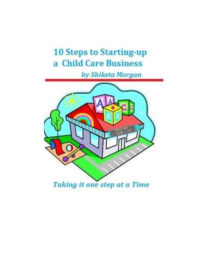 10 Steps to Starting up a Child Care Business