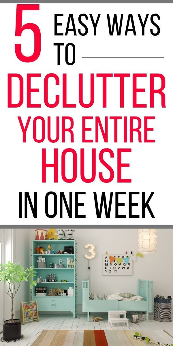 5 Easy Ways To Declutter Your House In A Week That Will Blow Your Mind Declutter Home Declutter Your Home Declutter